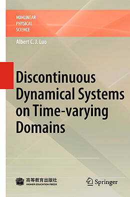 E-Book (pdf) Discontinuous Dynamical Systems on Time-varying Domains von Albert C. J. Luo