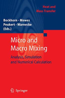 Fester Einband Macro- and Micromixing von Vadym Aizinger, Henning Bockhorn, Jordan A. Denev