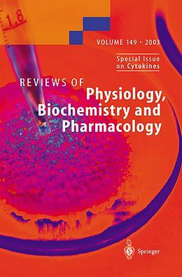 Kartonierter Einband Reviews of Physiology, Biochemistry and Pharmacology 149 von S. G. Amara, N. Pfanner, G. Schultz
