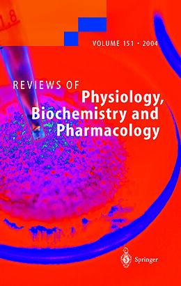 Kartonierter Einband Reviews of Physiology, Biochemistry and Pharmacology 151 von