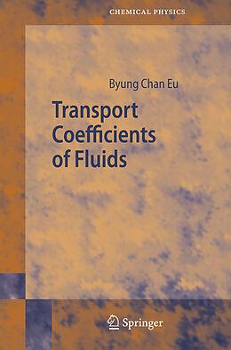 Kartonierter Einband Transport Coefficients of Fluids von Byung Chan Eu