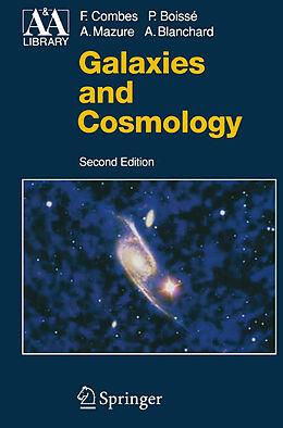 Kartonierter Einband Galaxies and Cosmology von Francoise Combes, Patrick Boissé, Alain Mazure
