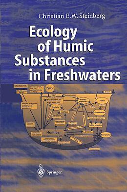 Kartonierter Einband Ecology of Humic Substances in Freshwaters von Christian Steinberg