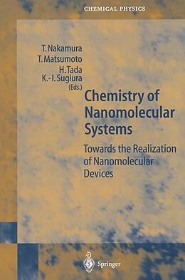 Kartonierter Einband Chemistry of Nanomolecular Systems von