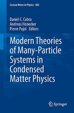 Kartonierter Einband Modern Theories of Many-Particle Systems in Condensed Matter Physics von