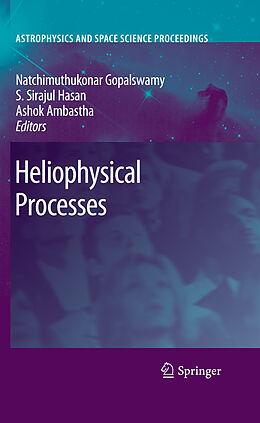 E-Book (pdf) Heliophysical Processes von Ashok Ambastha, S. Sirajul Hasan, Nat Gopalswamy