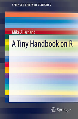 Kartonierter Einband A Tiny Handbook of R von Mike Allerhand