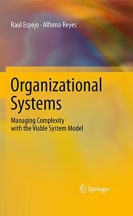 E-Book (pdf) Organizational Systems von Raul Espejo, Alfonso Reyes