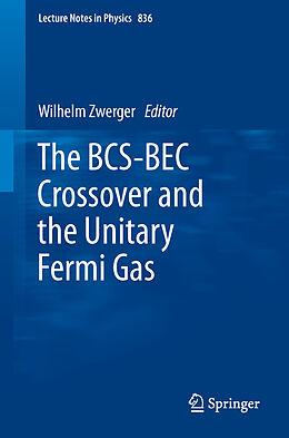 Kartonierter Einband The BCS-BEC Crossover and the Unitary Fermi Gas von