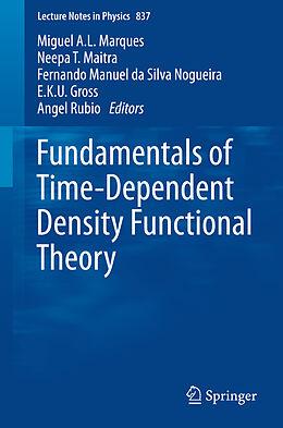 Kartonierter Einband Fundamentals of Time-Dependent Density Functional Theory von