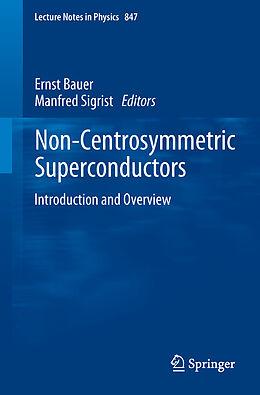 Kartonierter Einband Non-Centrosymmetric Superconductors von