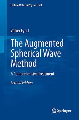 Kartonierter Einband The Augmented Spherical Wave Method von Volker Eyert
