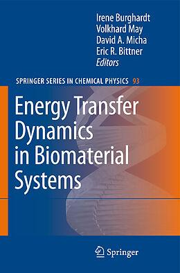 Kartonierter Einband Energy Transfer Dynamics in Biomaterial Systems von