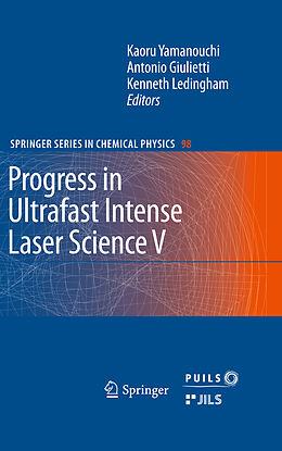 Kartonierter Einband Progress in Ultrafast Intense Laser Science von