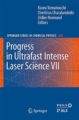 Kartonierter Einband Progress in Ultrafast Intense Laser Science VII von