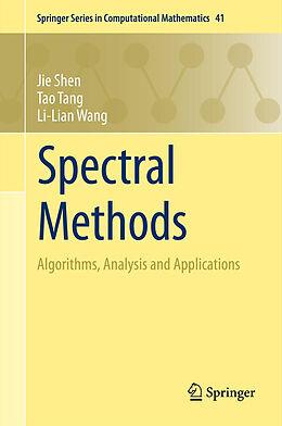 Kartonierter Einband Spectral Methods von Jie Shen, Tao Tang, Li-Lian Wang