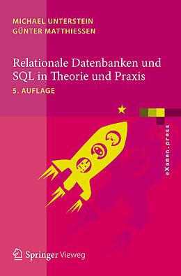 Relationale Datenbanken und SQL in Theorie und Praxis [Version allemande]
