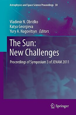 E-Book (pdf) The Sun: New Challenges von Vladimir N. Obridko, Katya Georgieva, Yury A. Nagovitsyn