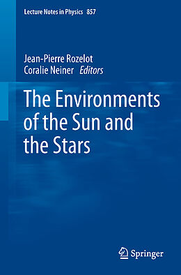 Kartonierter Einband The Environments of the Sun and the Stars von