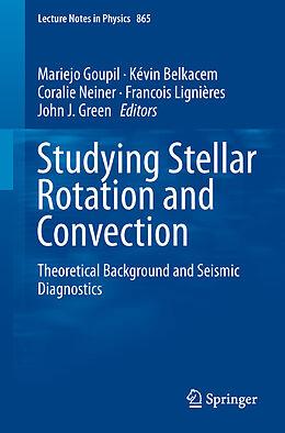 Kartonierter Einband Studying Stellar Rotation and Convection von