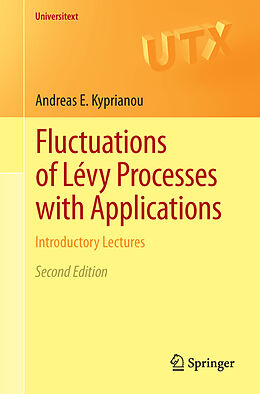 Kartonierter Einband Fluctuations of Lévy Processes with Applications von Andreas E. Kyprianou