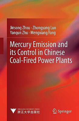 E-Book (pdf) Mercury Emission and its Control in Chinese Coal-Fired Power Plants von Jinsong Zhou, Zhongyang Luo, Yanqun Zhu