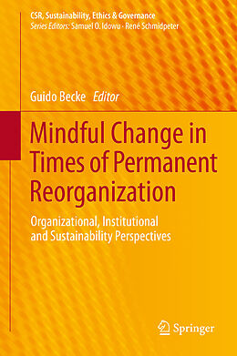 E-Book (pdf) Mindful Change in Times of Permanent Reorganization von Guido Becke
