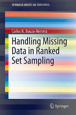 Kartonierter Einband Handling Missing Data in Ranked Set Sampling von Carlos N. Bouza-Herrera