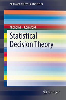 Kartonierter Einband Statistical Decision Theory von Nicholas Tibor Longford