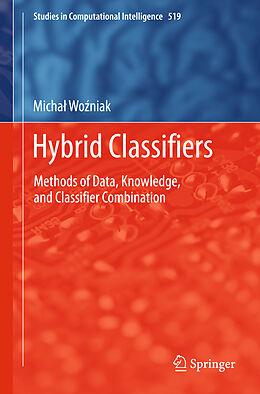 Fester Einband Hybrid Classifier von Michal Wozniak