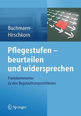 Kartonierter Einband Pflegestufen - beurteilen und widersprechen von Klaus-Peter Buchmann, Frank Hirschkorn