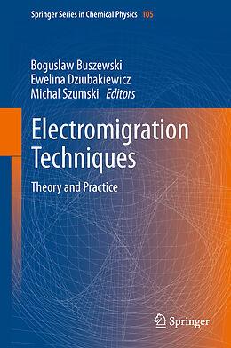 Kartonierter Einband Electromigration Techniques von