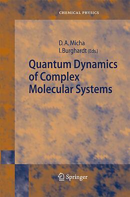 Kartonierter Einband Quantum Dynamics of Complex Molecular Systems von