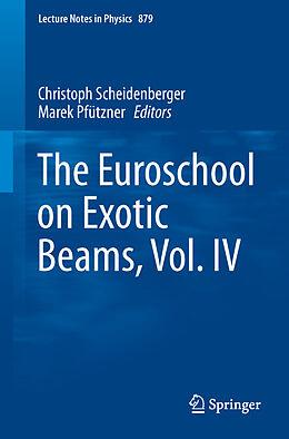 Kartonierter Einband The Euroschool on Exotic Beams, Vol. IV von