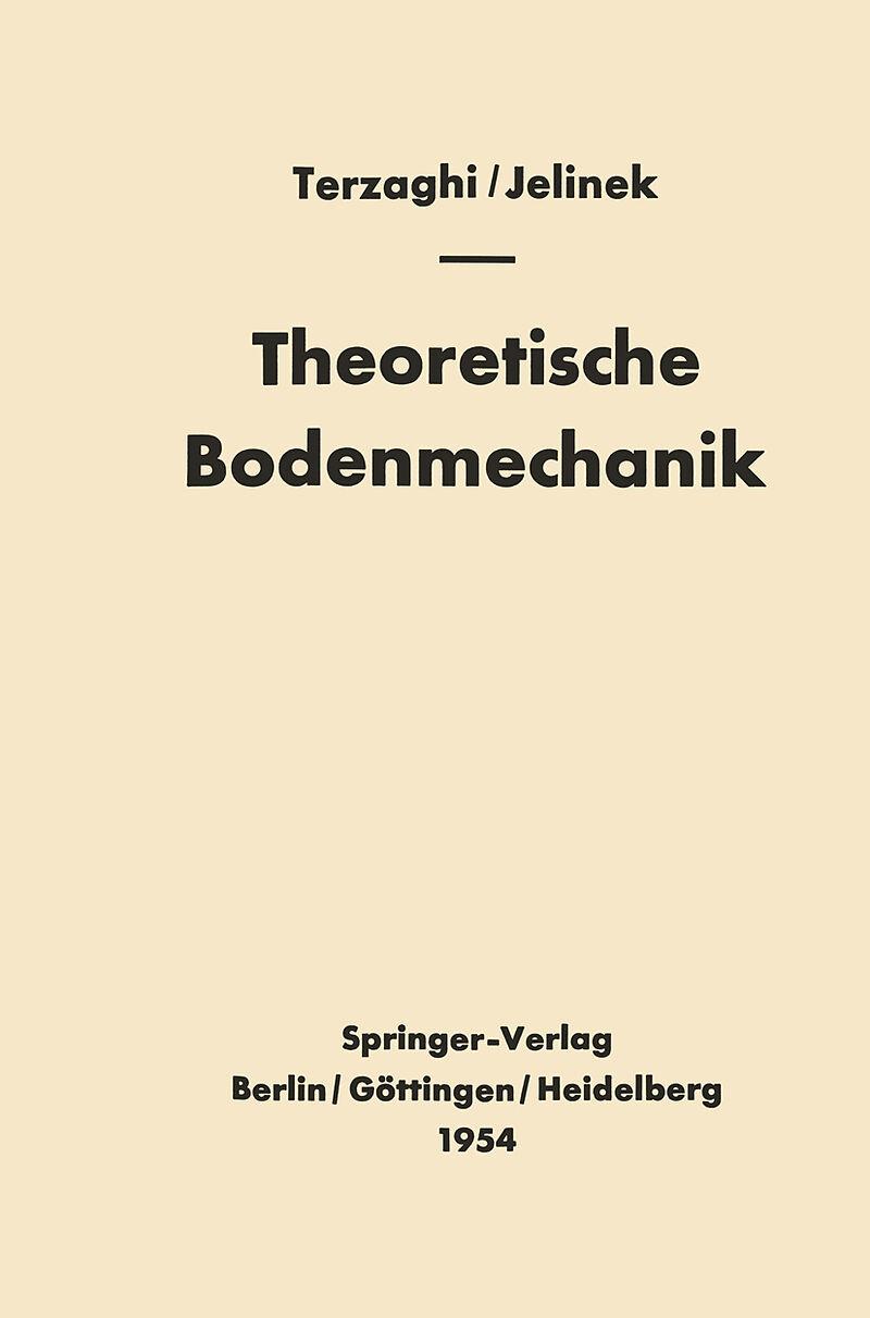 Theoretische Bodenmechanik - Karl Terzaghi - Buch kaufen | exlibris.ch