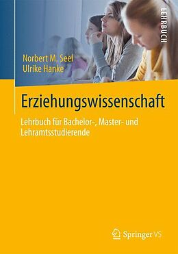 E-Book (pdf) Erziehungswissenschaft von Norbert M. Seel, Ulrike Hanke