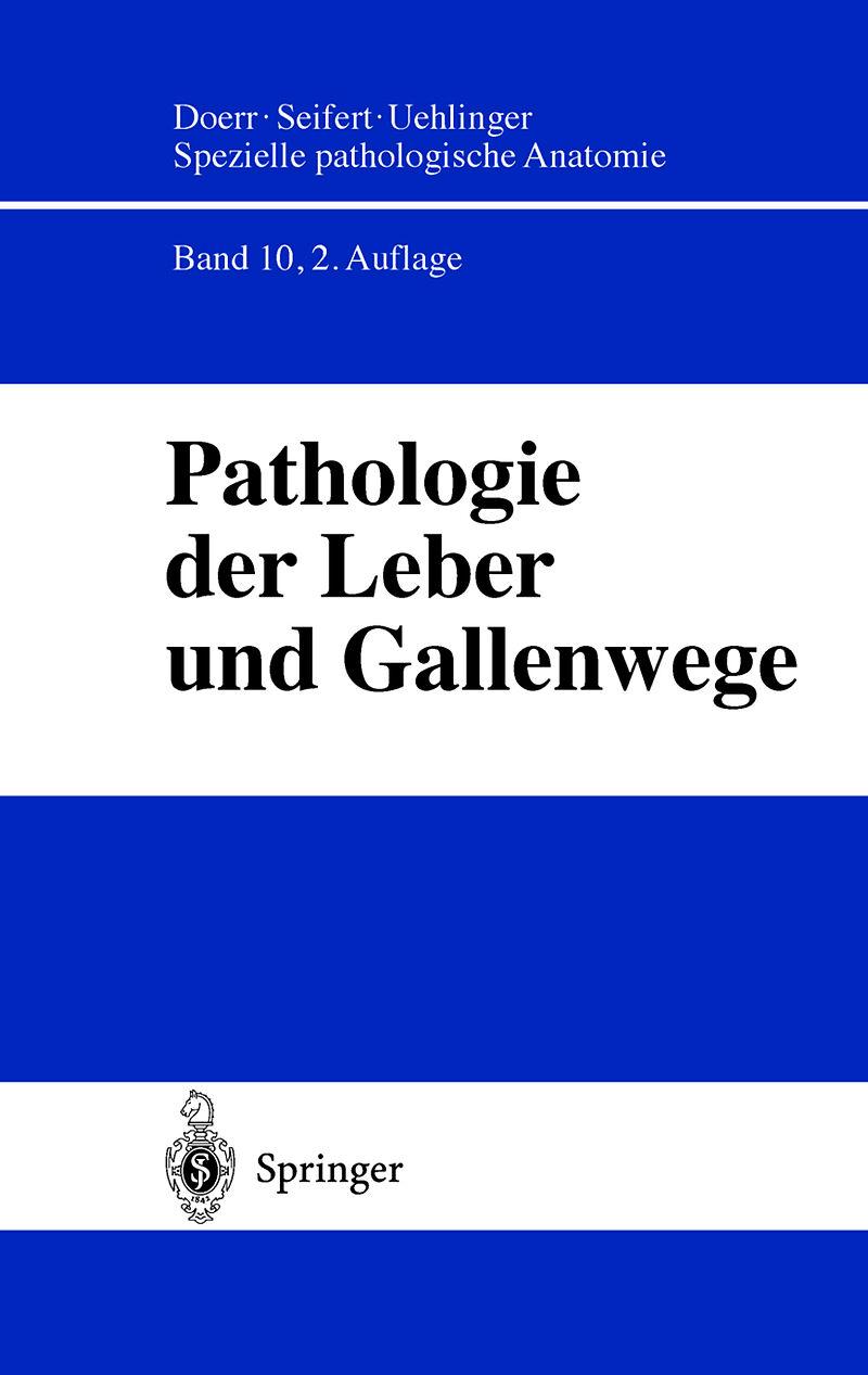 Pathologie der Leber und Gallenwege - H. Denk, H. P. Dienes, J ...