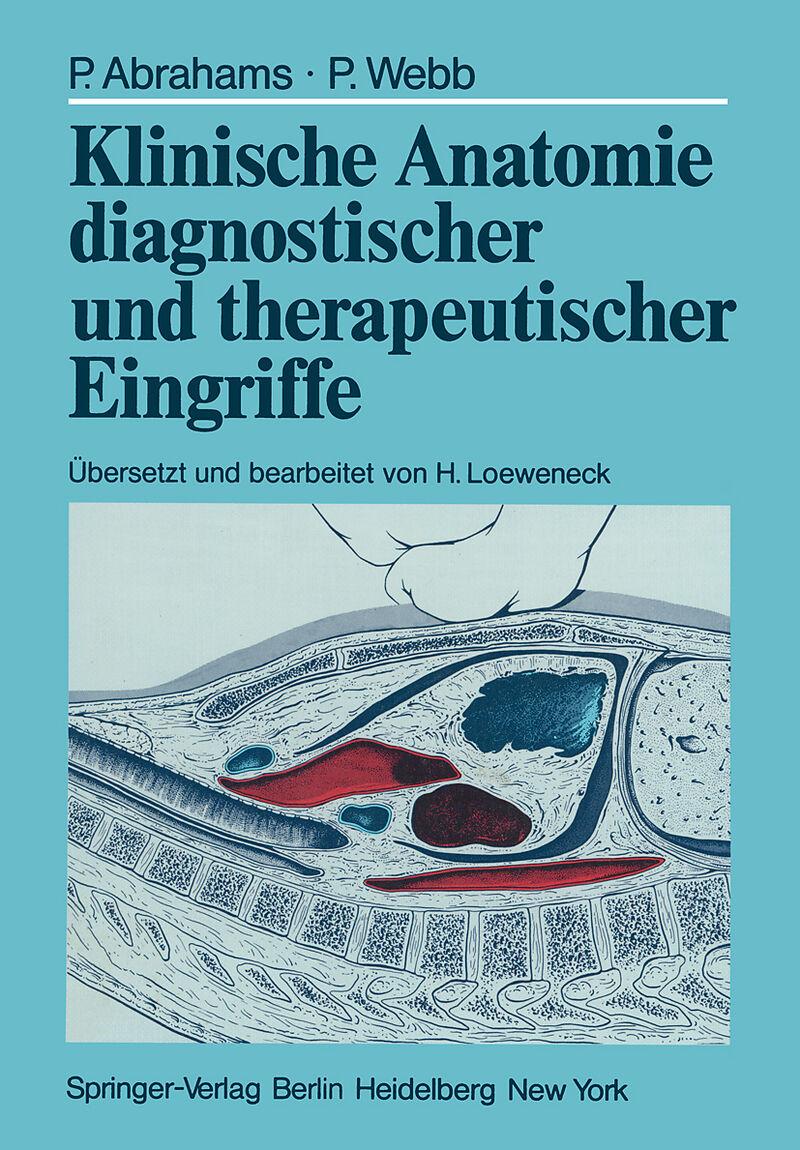 Klinische Anatomie diagnostischer und therapeutischer Eingriffe ...