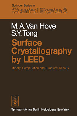 Kartonierter Einband Surface Crystallography by LEED von M. A. van Hove, S. Y. Tong