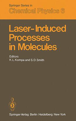 Kartonierter Einband Laser-Induced Processes in Molecules von