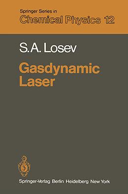 Kartonierter Einband Gasdynamic Laser von S. A. Losev