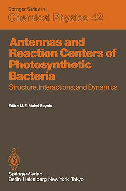 Kartonierter Einband Antennas and Reaction Centers of Photosynthetic Bacteria von
