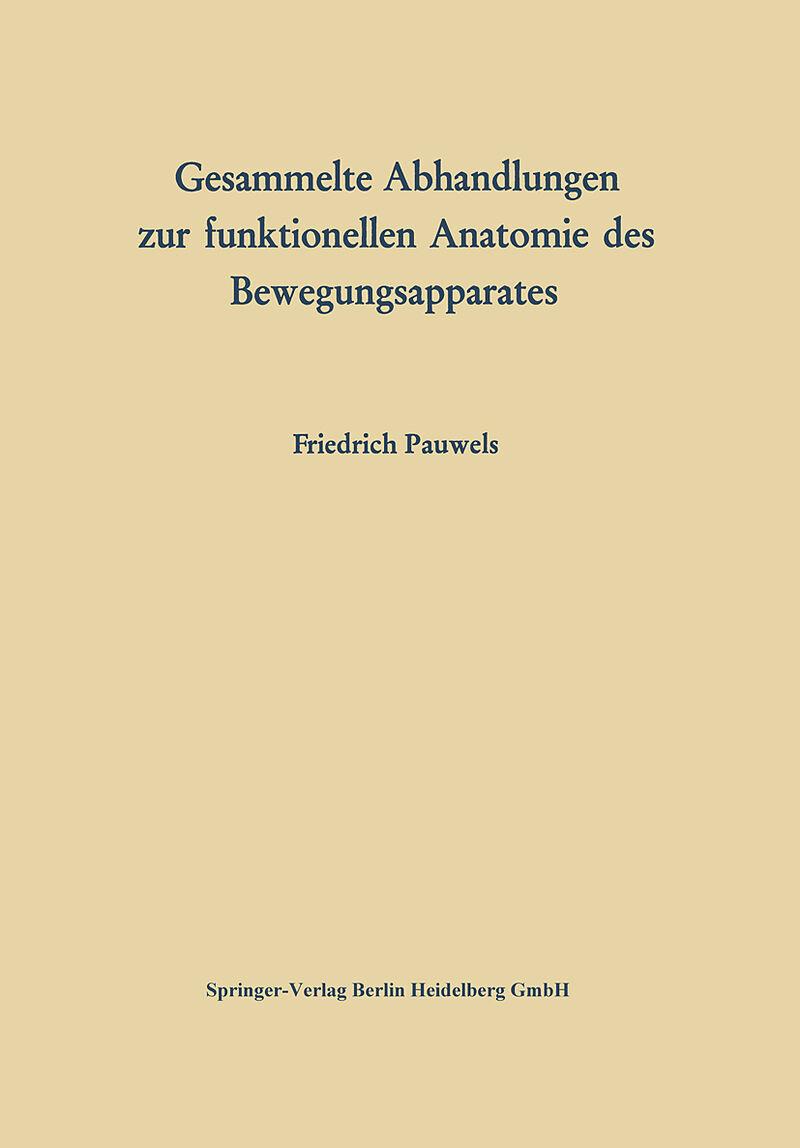 Gesammelte Abhandlungen zur funktionellen Anatomie des ...