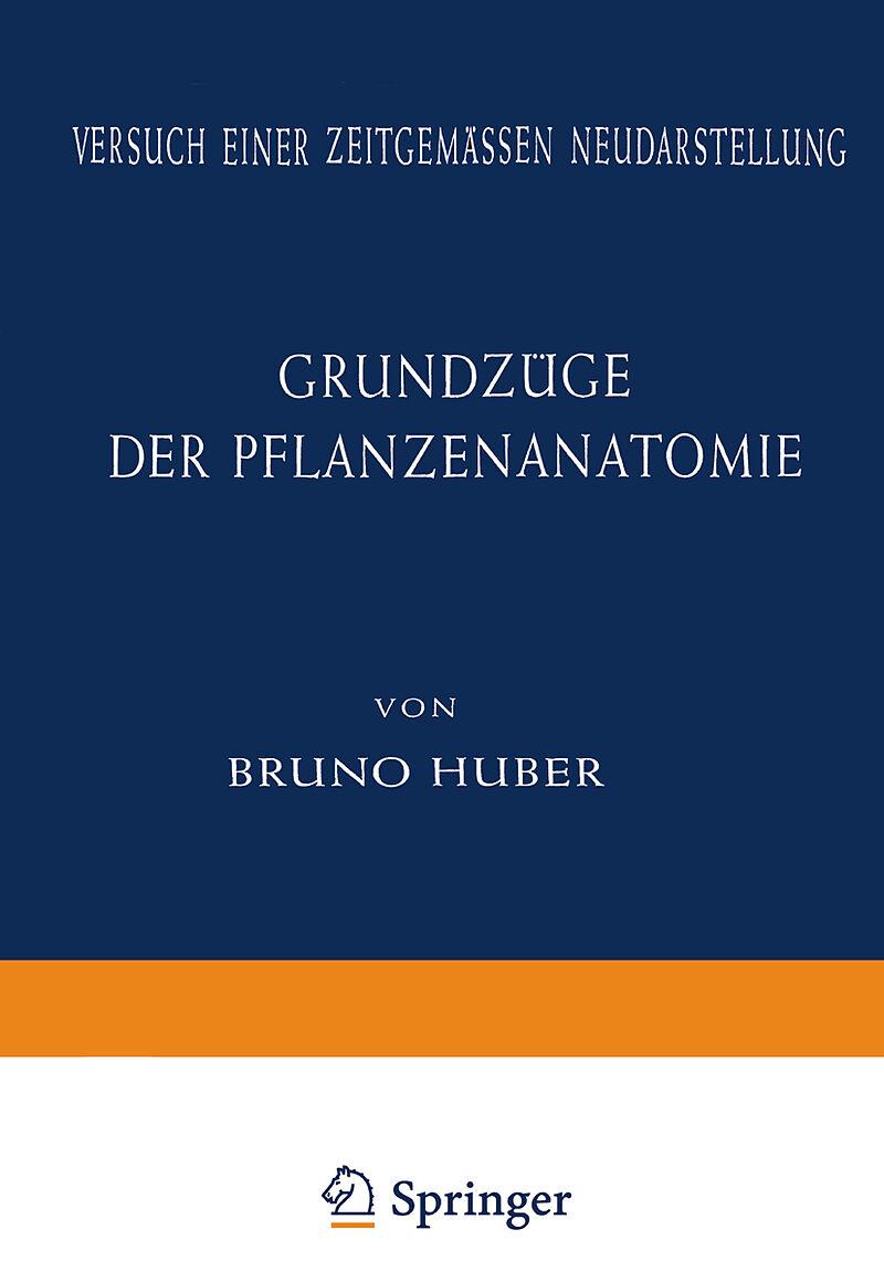 Grundzüge der Pflanzenanatomie - Bruno Huber - Buch kaufen | exlibris.ch