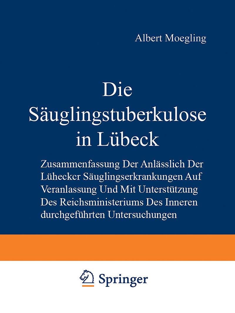 Die Säuglingstuberkulose in Lübeck - Minna Böcker, Hermann Jannasch ...