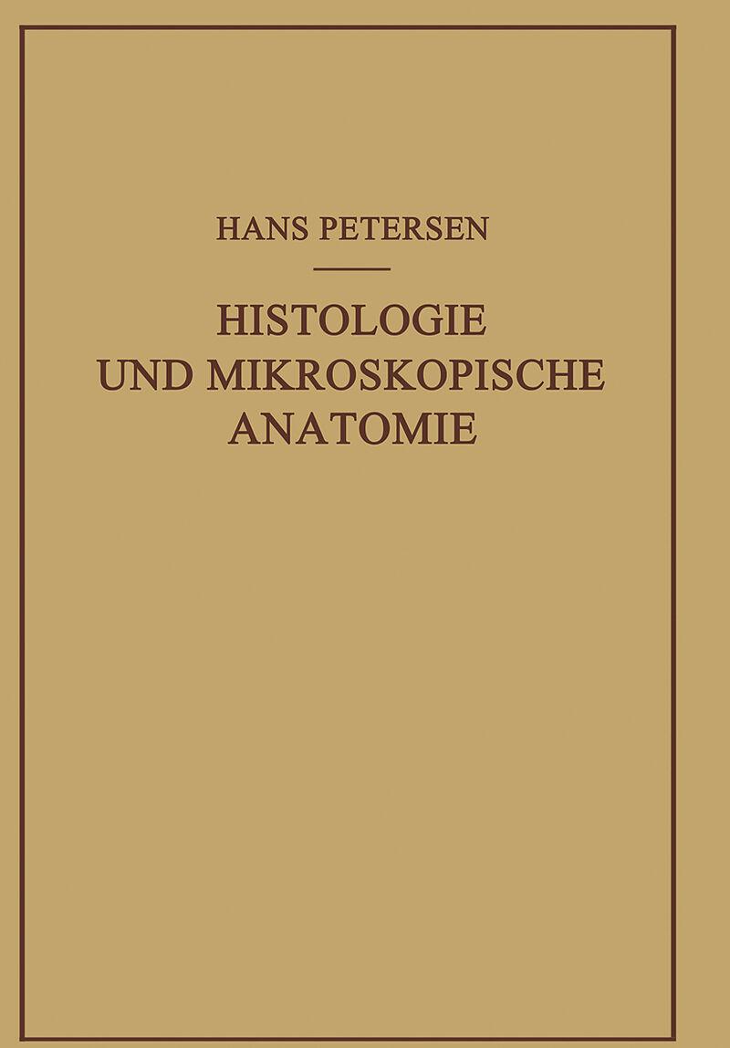 Histologie und Mikroskopische Anatomie - Hans Petersen - Buch kaufen ...