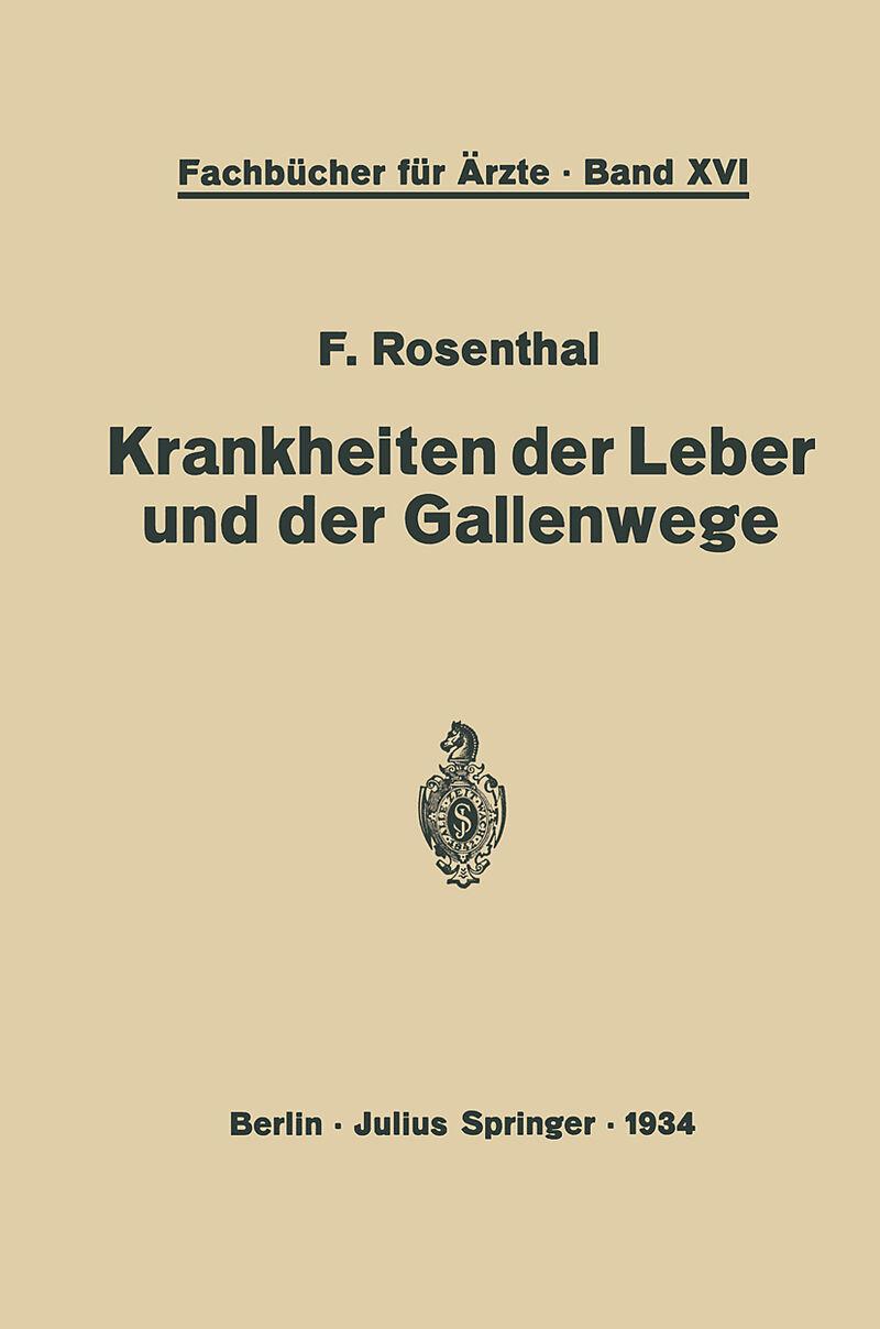 Krankheiten der Leber und der Gallenwege - F. Rosenthal - Buch ...
