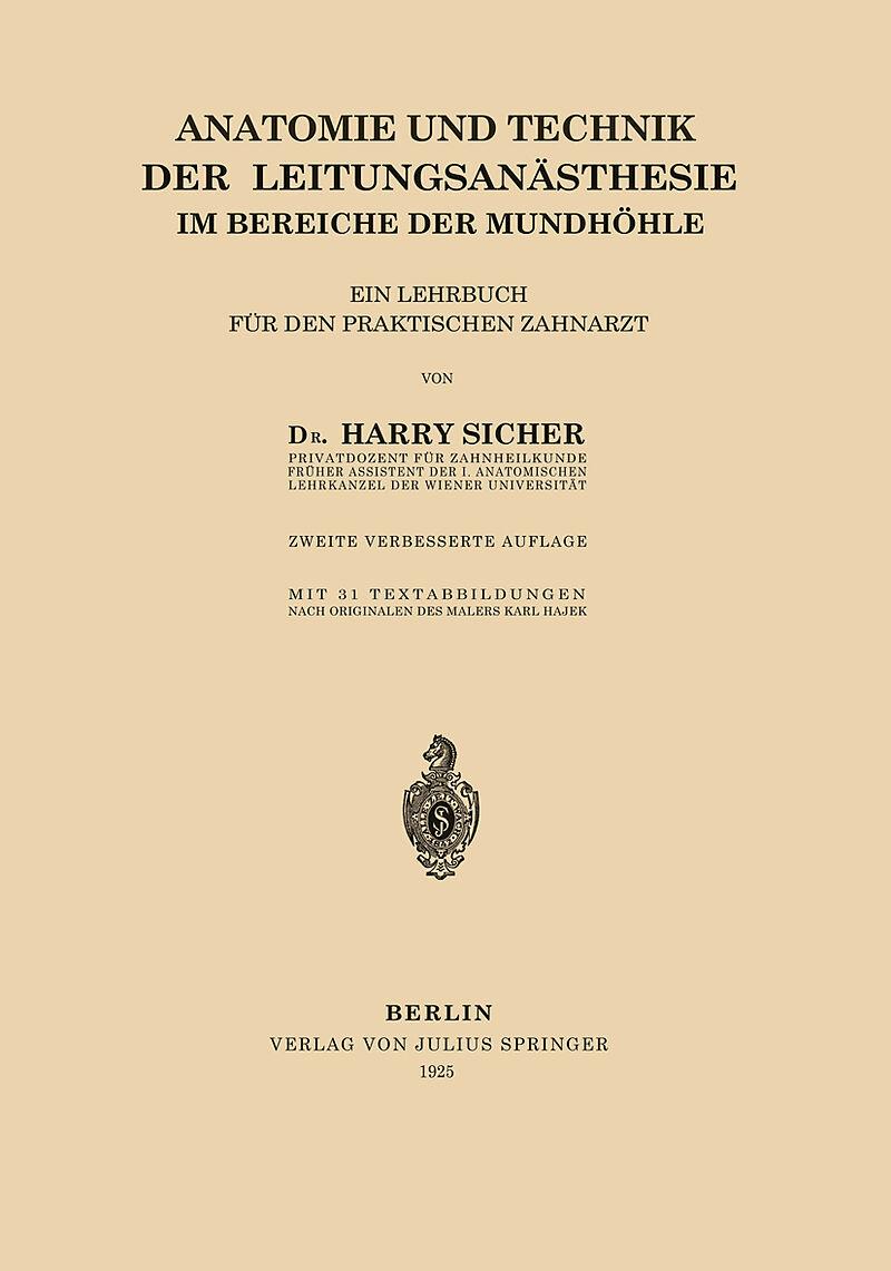 Anatomie und Technik der Leitungsanästhesie im Bereiche der ...