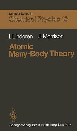 Kartonierter Einband Atomic Many-Body Theory von I. Lindgren, J. Morrison