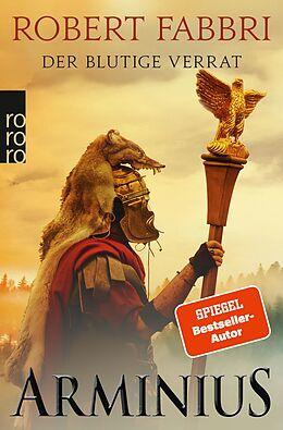 E-Book (epub) Arminius. Der blutige Verrat von Robert Fabbri